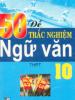 50 Đề Trắc Nghiệm Ngữ Văn 10