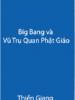 Big Bang và vũ trụ quan Phật giáo