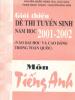 Giới Thiệu Đề Thi Tuyển Sinh Năm Học 2001-2002 Môn Tiếng Anh