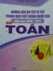 Hướng dẫn ôn tập kỳ thi THPT Quốc gia 2016 – 2017 môn Toán
