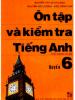 Ôn Tập Và Kiểm Tra Tiếng Anh Quyển 6