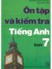 Ôn Tập Và Kiểm Tra Tiếng Anh Quyển 7