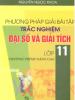 Phương Pháp Giải Bài Tập Trắc Nghiệm Đại Số Và Giải Tích 11 Nâng cao