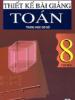 Thiết Kế Bài Giảng Toán THCS Lớp 8 Tập 2