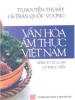 Văn Hóa Ẩm Thực Việt Nam – Nhìn Từ Lý Luận Và Thực Tiễn